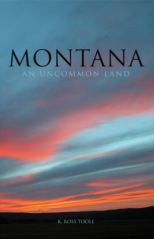 Montana an uncommon land