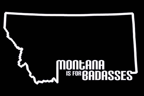 from www.montanaisforbadasses.com